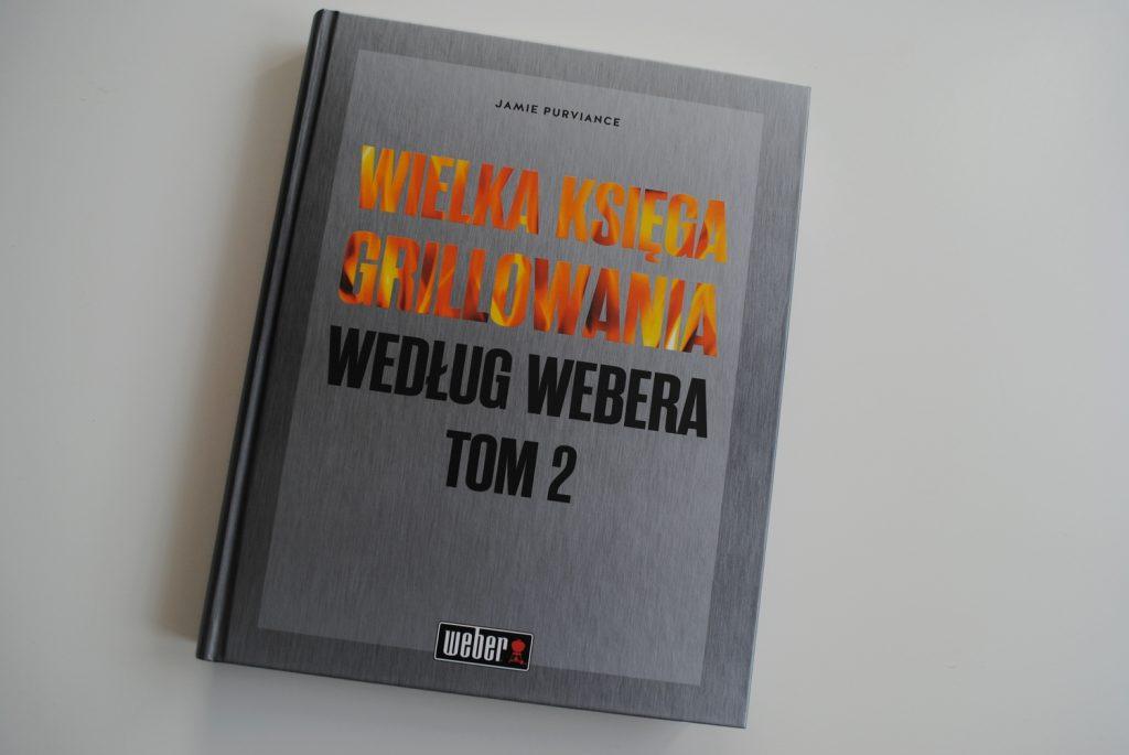 Wielka księga grillowania według Webera tom 2